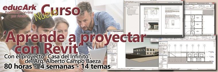 """Curso REVIT, por ARKTEC y la """"Casa del Infinito"""""""