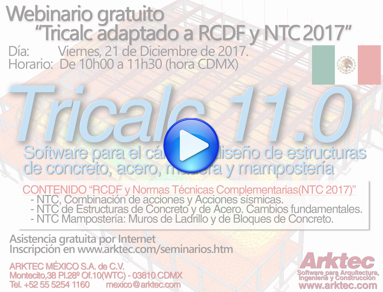 VIDEO Webinario de TRICALC y su adaptación a las NTCs-Normas Técnicas Complementarias 2017